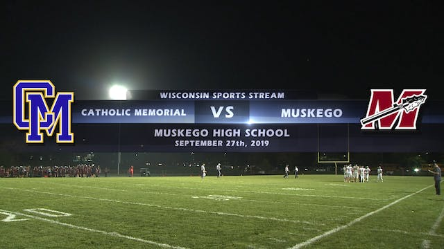 Catholic Memorial vs Muskego High Sch...