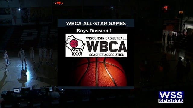 WBCA All Star Game Boys Division 1-June 15th 2019