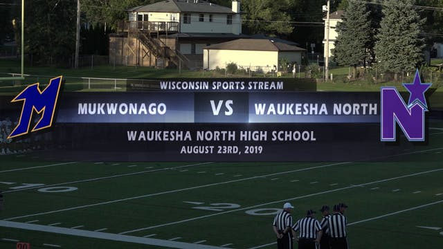 Week 1 - Mukwonago VS Waukesha North