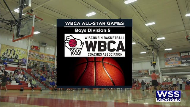 WBCA All Star Game Boys Division 5-June 15th 2019