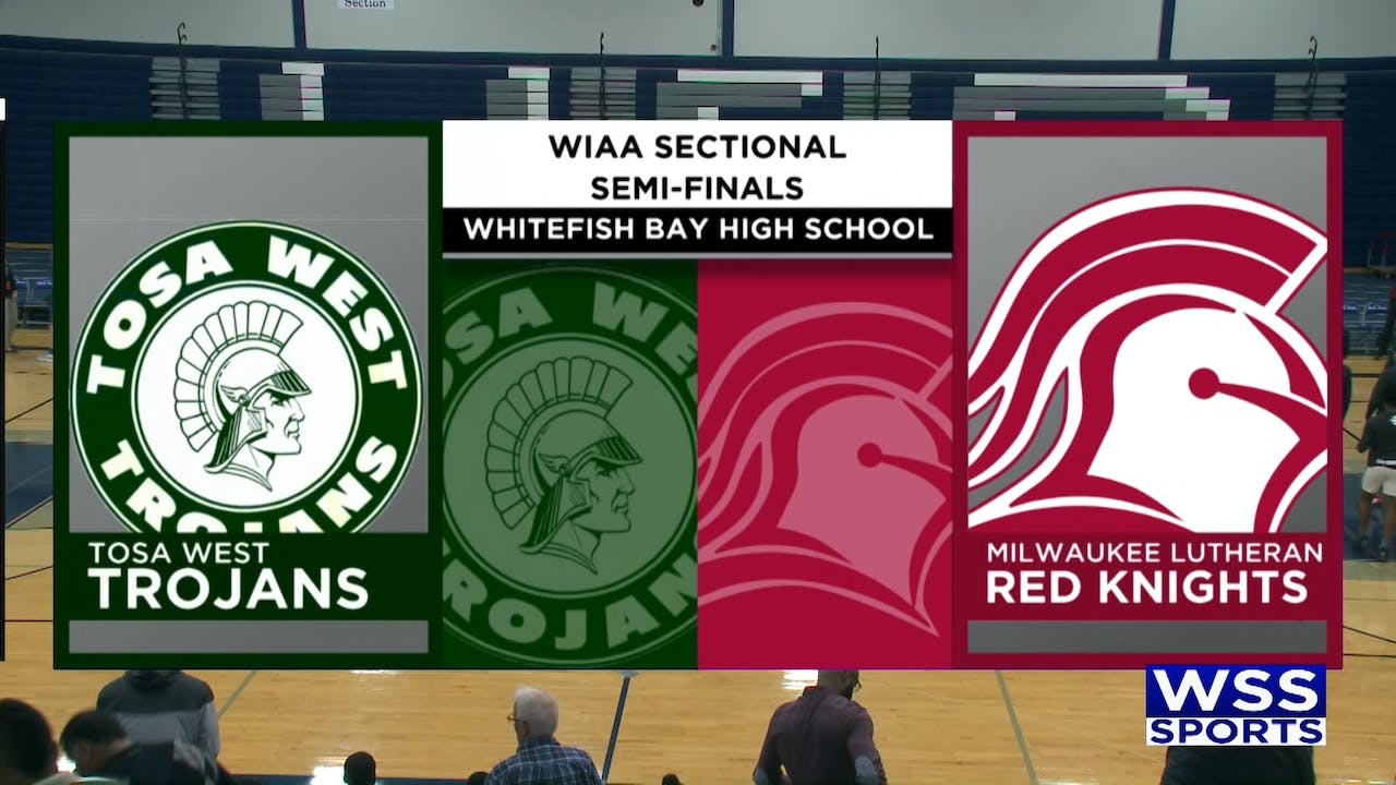 Tosa West vs Milwaukee Lutheran