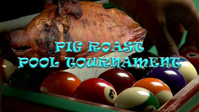 Pool Tournament & Pig Roast