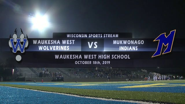 Week 9 - Waukesha West vs Mukwonago