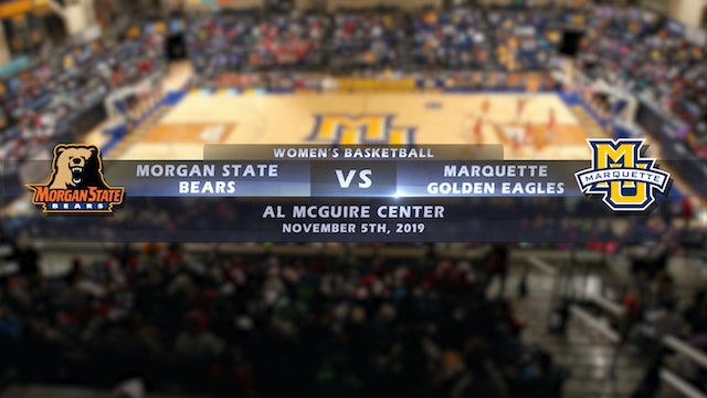 Morgan State vs Marquette Women's Basketball