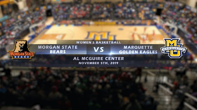 Morgan State vs Marquette Women's Bas...