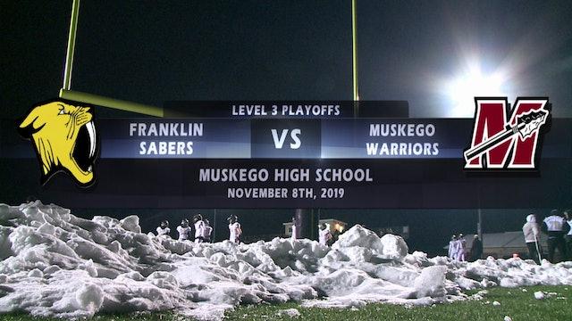 Franklin vs Muskego - Level 3 Playoffs