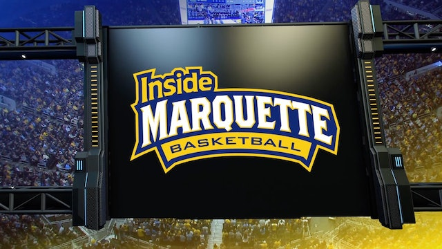 Inside Marquette Basketball 210