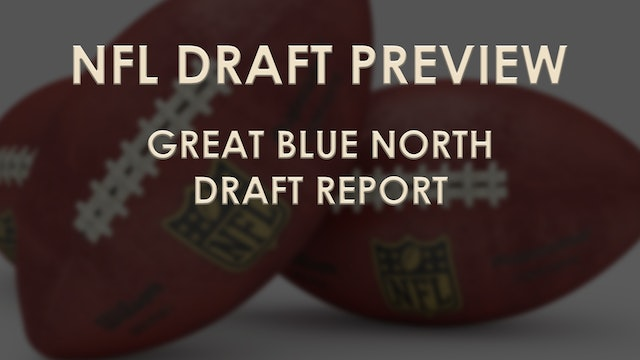 The Tom Pipines Show - Great Blue North Draft Report