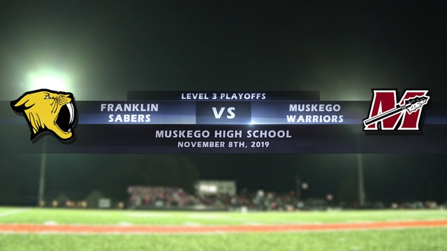 Franklin vs Muskego - Level 3 Playoffs