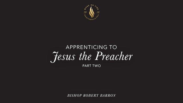 Apprenticing to Jesus the Preacher - ...