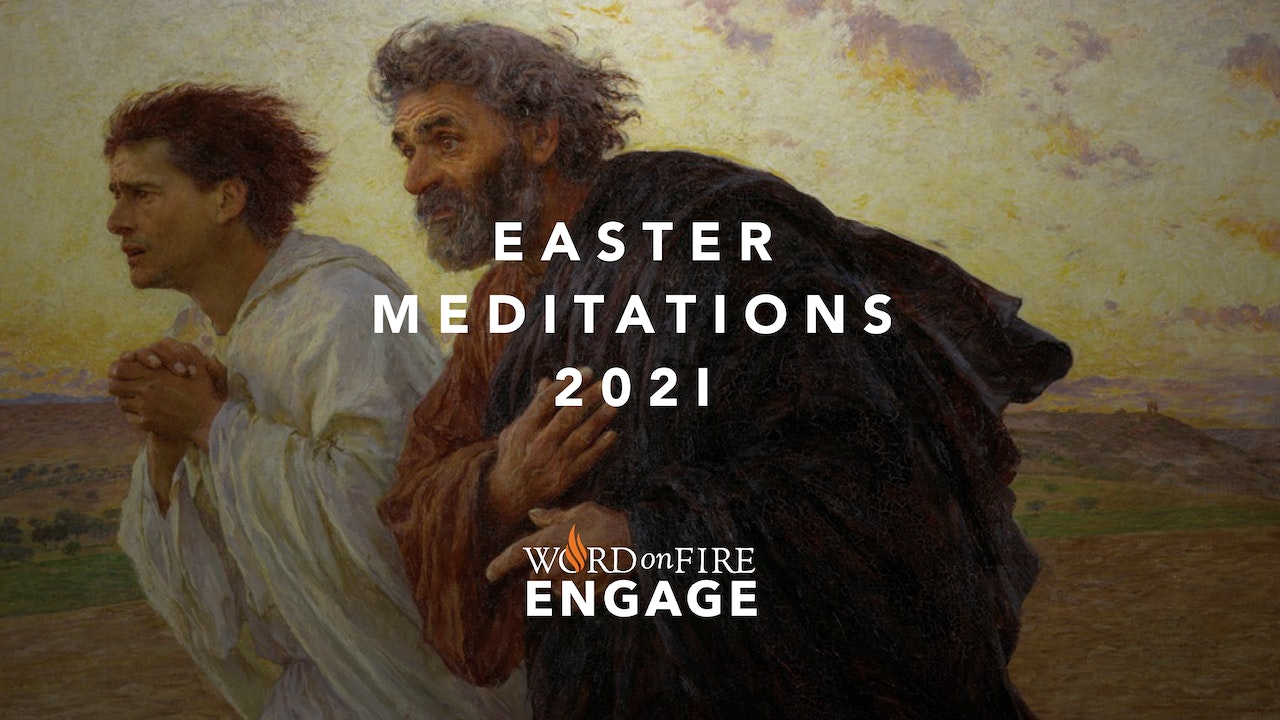 ENGAGE: Easter Meditations 2021