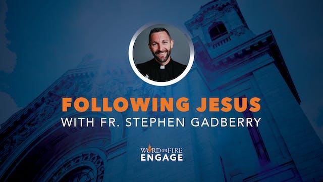 Episode 16 - Following Jesus