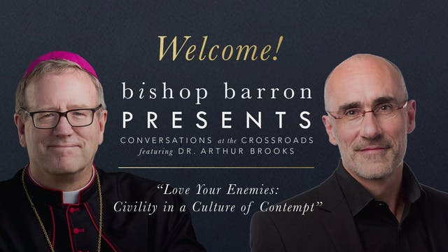Bishop Barron Presents - Arthur Brook...