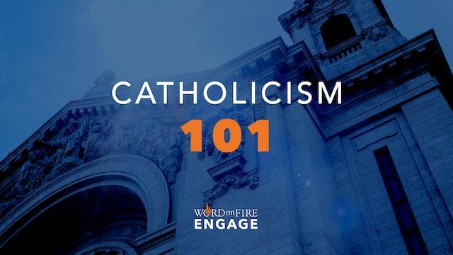 ENGAGE: Catholicism 101