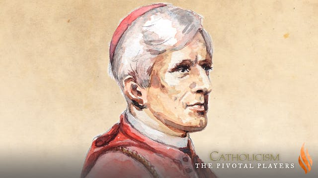 Bl. John Henry Newman - Individual Episode