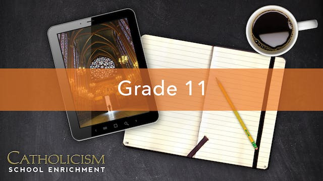 Lesson 2 - God's Gift of the Sacraments - Grade 11