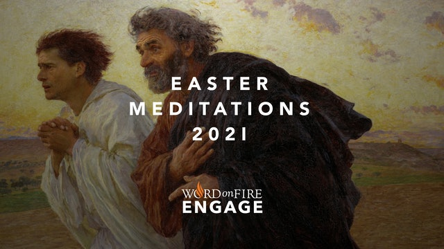 ENGAGE: 3rd Sunday of Easter 2021