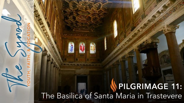 Word on Fire Pilgrimage 11: Santa Maria in Trastevere
