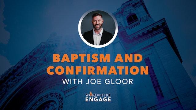 Episode 11 - Baptism and Confirmation