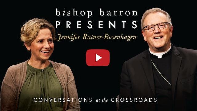 Bishop Barron Presents Jennifer Ratner-Rosenhagen