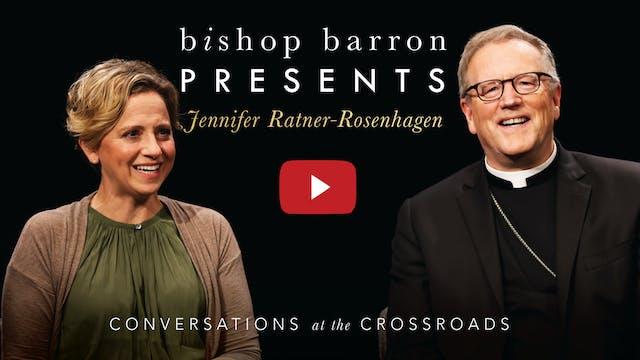 Bishop Barron Presents Jennifer Ratne...