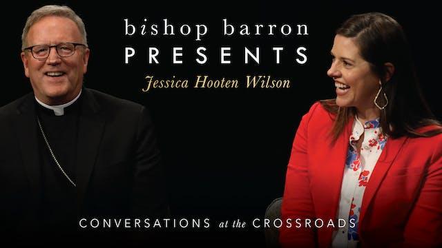 Bishop Barron Presents Jessica Hooten...