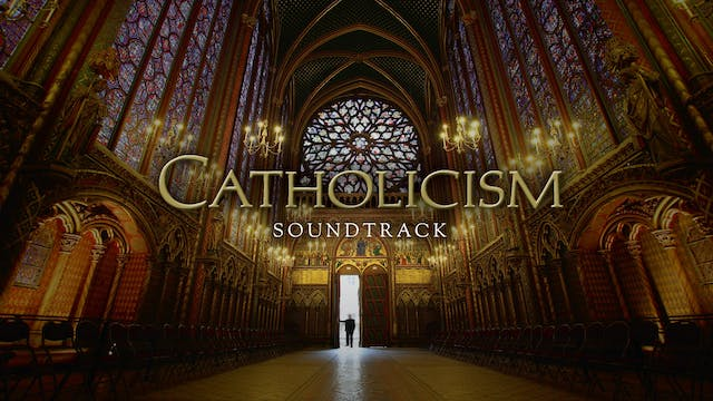 CATHOLICISM Soundtrack