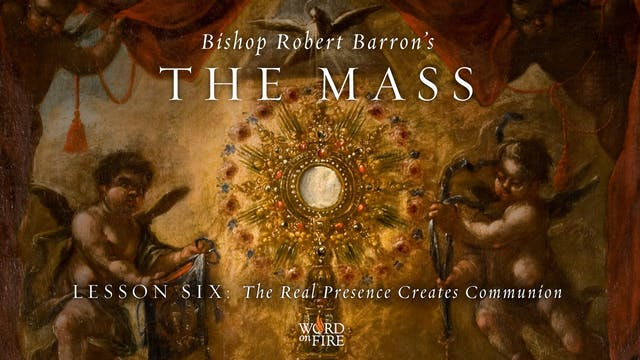 The Real Presence Creates Communion