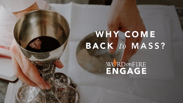 Br. Peter: The Eucharist is Truly the...