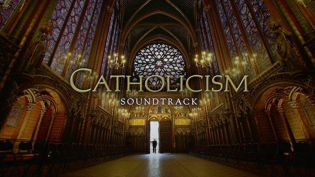 Catholicism Soundtrack
