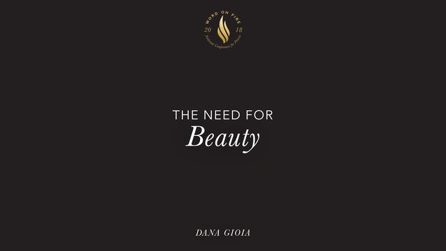 The Need for Beauty - Dana Gioia