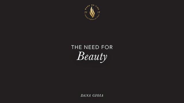 The Need for Beauty - Dana Gioia
