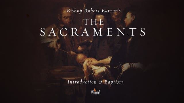 Introduction & Baptism
