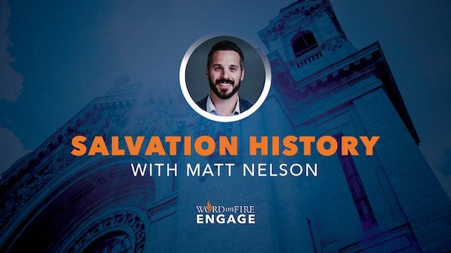 Episode 4 - Salvation History