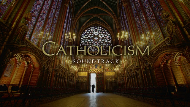 CATHOLICISM - Soundtrack