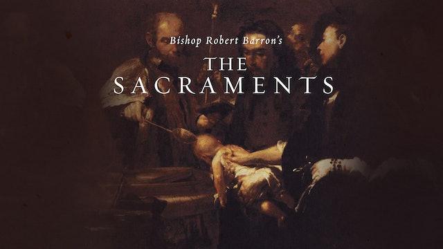 The Sacraments ENGAGE mini-course