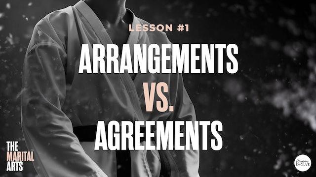 Arrangements vs. Agreements