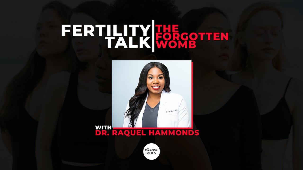 Fertility Talk: the Forgotten Womb