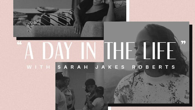 A Day In the Life with Sarah Jakes Ro...