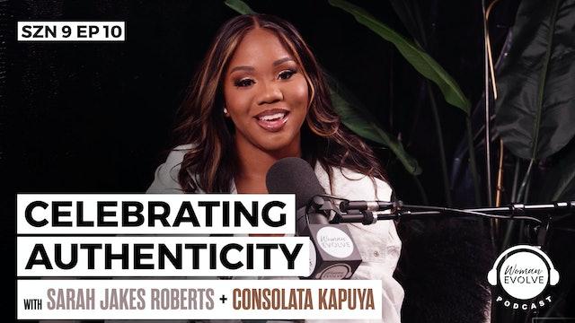 Celebrating Authenticity w/ Consolata Kapuya