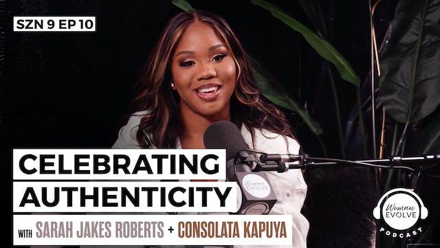 Celebrating Authenticity w/ Consolata...
