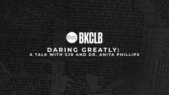 Daring Greatly: a Conversation with SJR and Dr. Anita Phillips