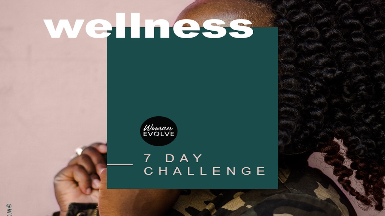 Woman Evolve Wellness Challenge