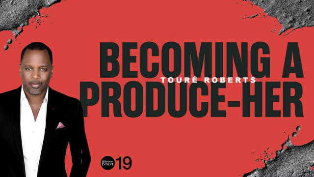 Becoming a Produce-Her