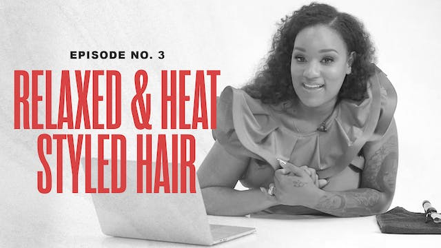 Relaxed & Heat Styled Hair