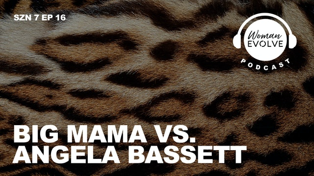 Big Mama vs. Angela Bassett