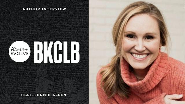 WE Bookclub Author Interview: Jennie Allen