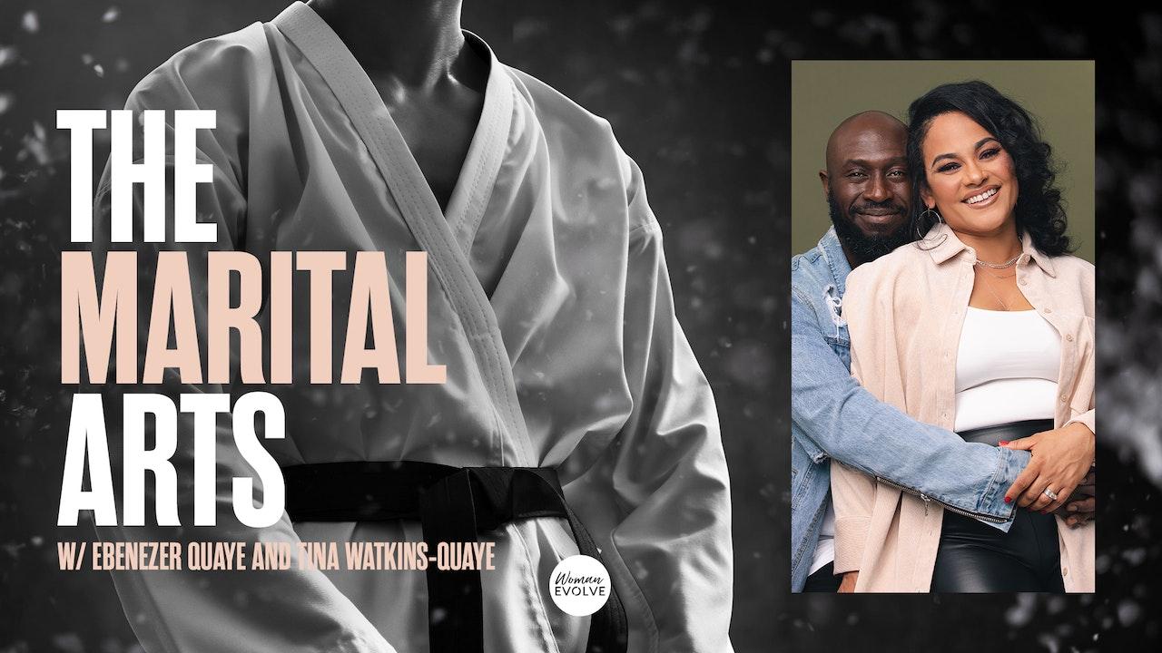 "The ""Marital"" Arts"