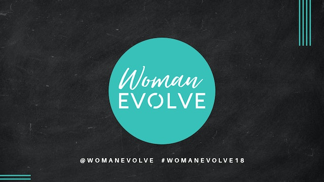 Woman Evolve Conference 2018