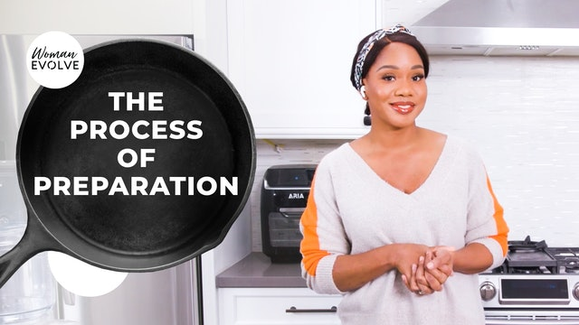 The Process of Preparation